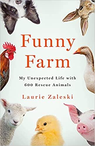 Funny Farm by Laurie Zaleski