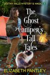 The Ghost Camper's Tall Tales