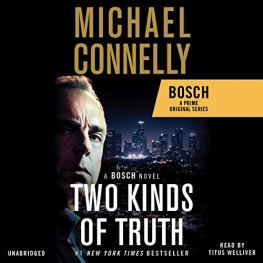 Two Kinds of Truth by Michael Connolly