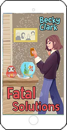 Fatal Solutions by Becky Clark