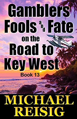 Gamblers Fools and Fate by Michael Reisig