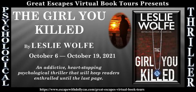 The Girl You Killed by Leslie Wolfe