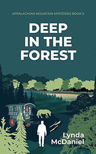 Deep in the Forest by Lynda McDaniel