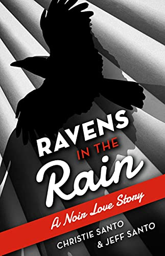 Ravens in the Rain by Christie Santo and Jeff Santo