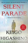 Silent Parade by Keigo Higashino