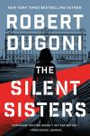 The Silent Sisters by Robert Dugoni